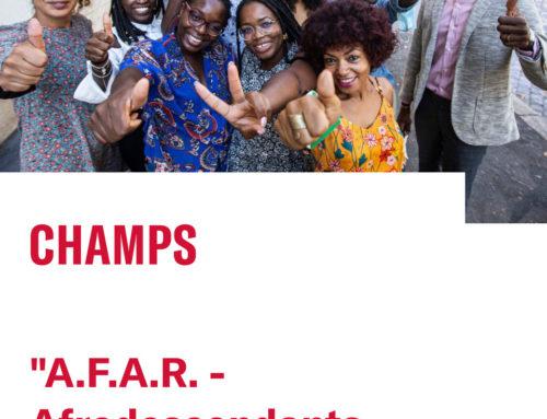 CHAMPS –  AFAR – Afrodiscendenti in lotta contro il razzismo